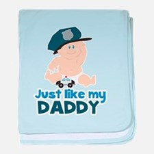 Baby Cop Just like My Daddy Police baby blanket
