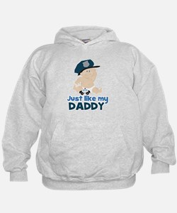 Baby Cop Just like My Daddy Police Hoodie