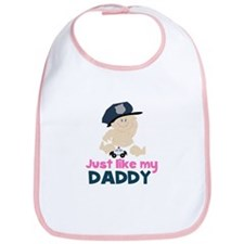 Baby Cop Just like My Daddy Police Bib