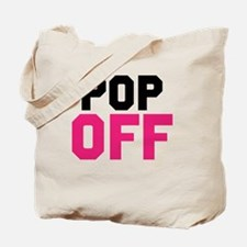 Pop Off - Tanisha Thomas Tote Bag