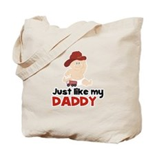 Just Like Daddy Fire Fighter Tote Bag
