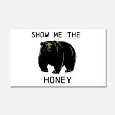 Show me the Honey! Car Magnet 20 x 12