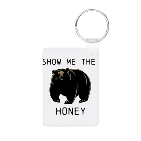 Show me the Honey! Aluminum Photo Keychain