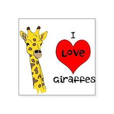 """I Love Giraffes Square Sticker 3"""" x 3"""""""