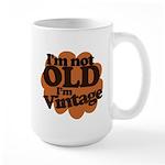 Im not old Im Vintage Large Mug