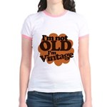 Im not old Im Vintage Jr. Ringer T-Shirt