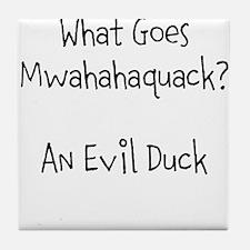 The Evil Duck Tile Coaster