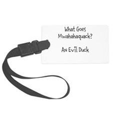 The Evil Duck Luggage Tag