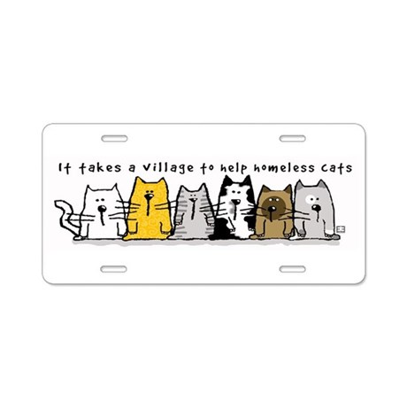 Takes A Village Help Cats Aluminum License Plate