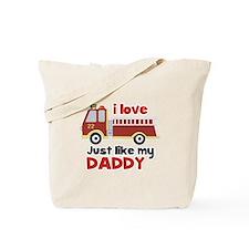 I love Firetrucks (just like Daddy) Tote Bag