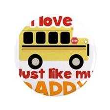 I love School Bus (Just Like Daddy) 3.5