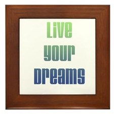 Inspirational Live Your Dreams Framed Tile