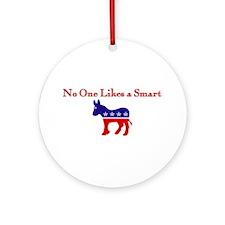 Democratic Smart Ass Ornament (Round)