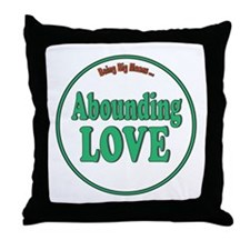 Abounding Love Fat Shirts Throw Pillow