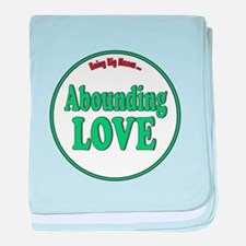 Abounding Love Fat Shirts baby blanket