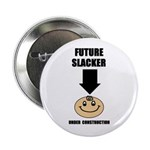 FUTURE SLACKER 2.25