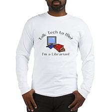 Talk Tech Long Sleeve T-Shirt