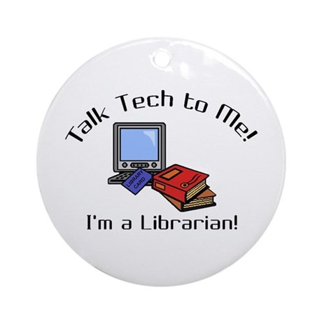Talk Tech Ornament (Round)