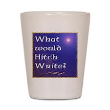 HitchWrite Shot Glass