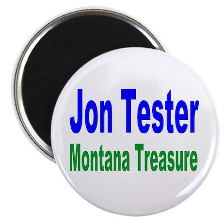 Jon Tester, Montana Treasure Magnet