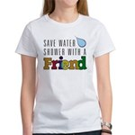 Shower with a Friend Women's T-Shirt