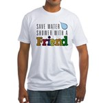 Shower with a Friend Fitted T-Shirt