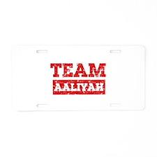Team Aaliyah Aluminum License Plate