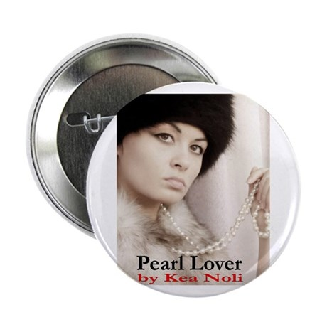 "Pearl Lover 2.25"" Button"