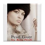 Pearl Lover Tile Coaster