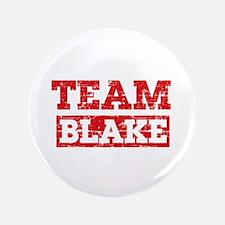 """Team Blake 3.5"""" Button"""