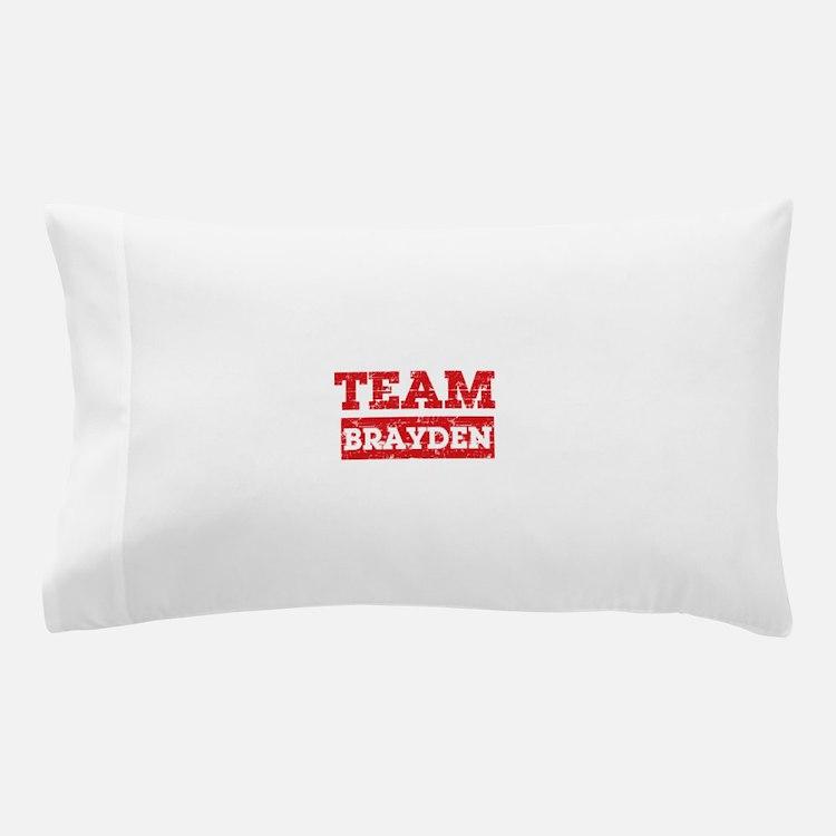 Team Brayden Pillow Case