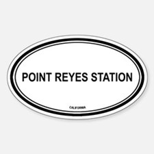 Point Reyes Station oval Oval Decal