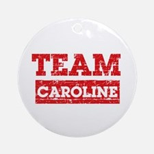 Team Caroline Ornament (Round)