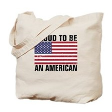 Proud to be an American - Distressed Tote Bag
