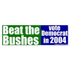Beat the Bushes Bumper Bumper Sticker