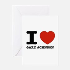 I heart Gary Johnson Greeting Card