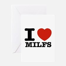 I heart Milfs Greeting Card