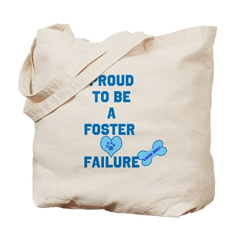 Proud Foster failure Tote Bag
