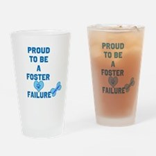 Proud Foster failure Drinking Glass