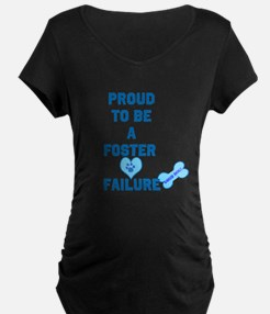 Proud Foster failure T-Shirt