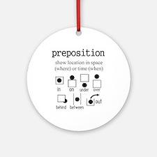 Preposition Ornament (Round)