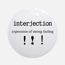 Interjection Ornament (Round)