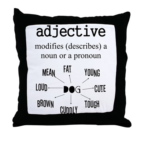 ADJECTIVE Throw Pillow