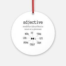 Adjective Ornament (Round)