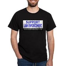 Support Law Enforcement  Black T-Shirt