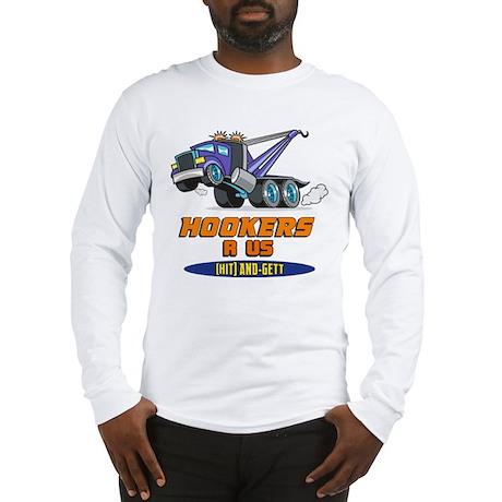 Hookers R Us 2 Long Sleeve T-Shirt