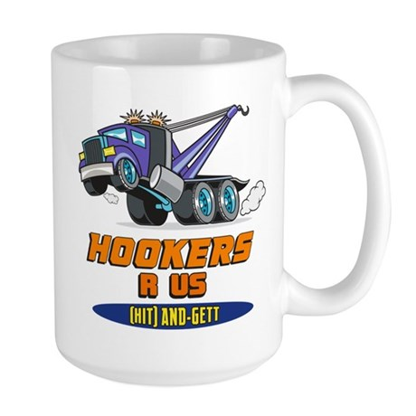 Hookers R Us 2 Large Mug