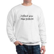 Patient man ride jackass Sweatshirt