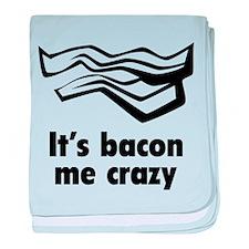 It's bacon me crazy baby blanket