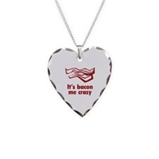 It's bacon me crazy Necklace